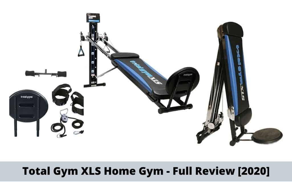 Review: Total Gym XLS Home Gym – Is it right for you?