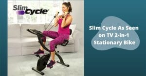 Slim Cycle As Seen on TV Featured Image