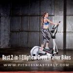 Best-2-in-1-Elliptical-Cross-Trainer-Bikes