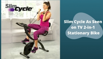 Slim Cycle As Seen on Tv 2-in-1 Stationary Bike – Is it right for you? A Comprehensive Review